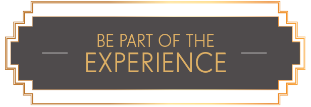 Be part of the experience
